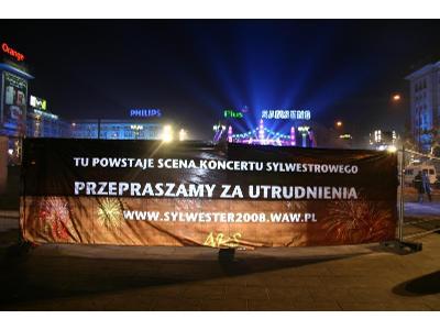 Baner odblaskowy wykonany na potrzeby organizacji imprezy sylwestrowej 2008/2009 w Warszawie. - kliknij, aby powiększyć