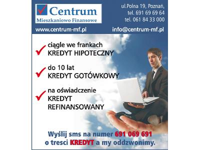 Kredyty Poznań Cmf Centrum Mieszkaniowo Finansowe Wielkopolskie