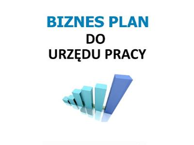 Biznes plan o Urzędu Pracy - kliknij, aby powiększyć