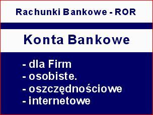 Konta Bankowe Kwidzyń Konta dla Firm Konta ROR, Kwidzyn, Prabuty, Gardeja, Ryjewo, pomorskie