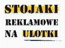 Stojaki Reklamowe na ulotki - Producent Warszawa, Warszawa, Białystok, Kraków, Katowice, Wrocław, mazowieckie