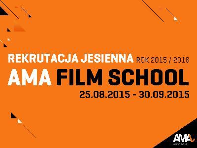 Rekrutacja 2015/2016 do AMA FILM SCHOOL