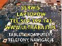 Serwis naprawa laptopów komputerów tabletów nawigacji telefonów, Łaziska Górne (śląskie)