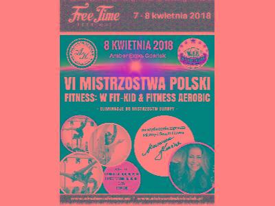 Mistrzostwa Polski Fitness FIT KID & Fitness 2018 - kliknij, aby powiększyć