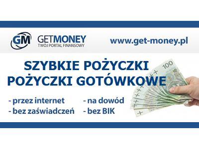 Szybkie pożyczki przez internet www.get-money.pl - kliknij, aby powiększyć