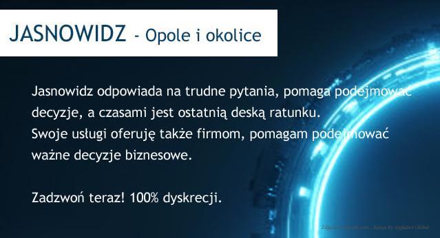 Jasnowidz - Opole i okolice