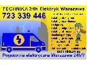 Technika 24h usługi elektryczne Warszawa remonty, naprawy i pomiary , Warszawa (mazowieckie)
