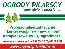 OGRODY PILARSCY mamy zielone pojęcie..., Tuchola,Bydgoszcz,Chojnice,Gdańsk, pomorskie