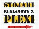 Stojaki Reklamowe z Plexi - Producent  Warszawa, Warszawa, Łódz, Kraków, Wrocław, Katowice, mazowieckie